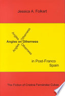 Angles on Otherness in Post-Franco Spain