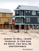 Learn to Sell  Learn to Build  If You Can Do Both  You Will be Unstoppable  Book PDF