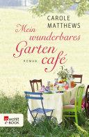 Mein wunderbares Gartencafé