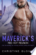 The Maverick s Red Hot Reunion