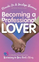 Becoming a Professional Lover