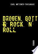 Drogen  Gott   Rock  n  Roll