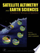 Satellite Altimetry And Earth Sciences book