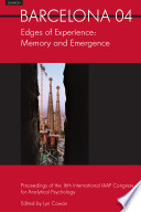 Barcelona 2004   Edges of Experience  Memory and Emergence