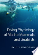 Diving Physiology Of Marine Mammals And Seabirds book