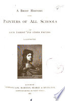 A Brief History Of The Painters Of All Schools : ...