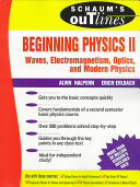 Schaum s Outline of Preparatory Physics II  Electricity and Magnetism  Optics  Modern Physics