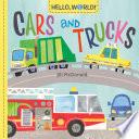 Hello  World  Cars and Trucks Book PDF