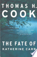 The Fate of Katherine Carr A Cold Case Mystery From An Edgar Award Winner