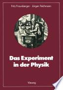 Das Experiment in der Physik