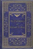 The Philobiblon of Richard de Bury