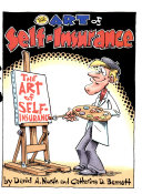 The art of self insurance