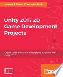 Unity 2017 2d Game Development Projects