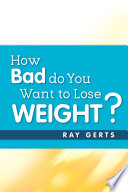 How Bad Do You Want to Lose Weight