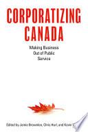 Corporatizing Canada
