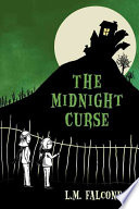 The Midnight Curse Lacey An Inheritance But Before They Can Claim