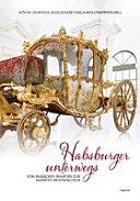 Habsburger unterwegs