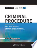 Casenote Legal Briefs for Criminal Procedure  Keyed to Allen  Stuntz  Hoffman  Livingston  and Leipold