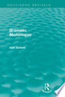 Dramatic Monologue Routledge Revivals