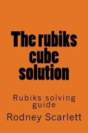 The Rubiks Cube Solution