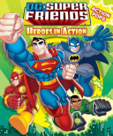DC Super Friends Heroes in Action with Action Pop Outs