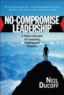 No Compromise Leadership
