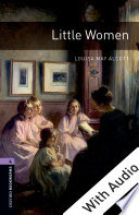 Little Women   With Audio Level 4 Oxford Bookworms Library