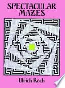 Spectacular Mazes