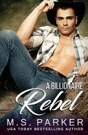 A Billionaire Rebel