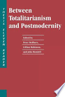 Between Totalitarianism and Postmodernity