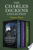 The Charles Dickens Collection Volume Three