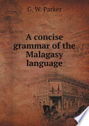 A concise grammar of the Malagasy language