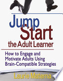 Jump Start the Adult Learner