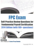 FPC Exam Self Practice Review Questions for Fundamental Payroll Certification