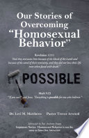 Our Stories Of Overcoming Homosexual Behavior