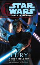 Star Wars  Legacy of the Force VII   Fury