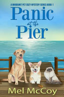Panic At The Pier A Whodunit Pet Cozy Mystery Series Book 1