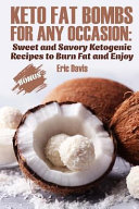 Keto Fat Bombs For Any Occasion