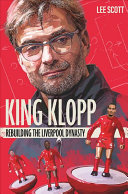 King Klopp: Rebuilding the Liverpool Dynasty