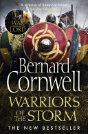 Warriors of the Storm (The Last Kingdom Series, Book 9) Book