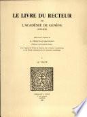 Le livre du Recteur de l Acad  mie de Gen  ve  1559 1878