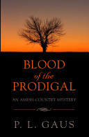 Blood of the Prodigal Culture Of A People Set Purposely Apart From