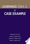 Learning DSM 5   by Case Example