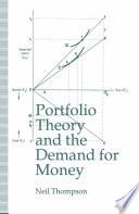 Portfolio Theory and the Demand for Money
