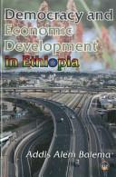Democracy and Economic Development in Ethiopia