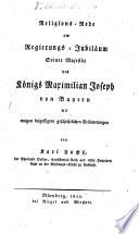 Religionsrede am Regierungsjubiläum Sr. Majestät des Königs Maximilian Joseph von Bayern