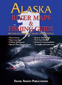 Alaska River Maps   Fishing Guide