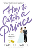 How to Catch a Prince Book