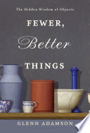 Fewer  Better Things Book PDF