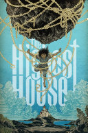 The Highest House by Mike Carey